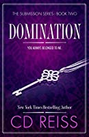 Domination (Submission, #2; Songs of Submission, #4-6)