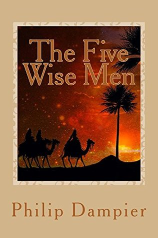The Five Wise Men: A Christmas Story