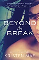 Beyond the Break (Conch Garden Book 1)