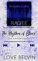 The Rhythm of Blues (Love In Rhythm & Blues Book 1)