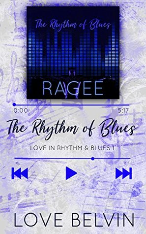 The Rhythm of Blues by Love Belvin