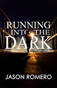Running into the Dark: a blind man's record-setting run across America