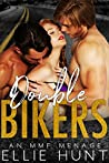 Double Bikers: An MMF Menage