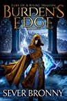Burden's Edge (Fury of a Rising Dragon, #1)