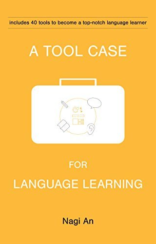 A-Tool-Case-For-Language-Learning-40-tools-to-become-a-top-notch-language-learner