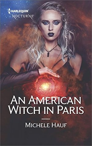 An American Witch in Paris by Michele Hauf