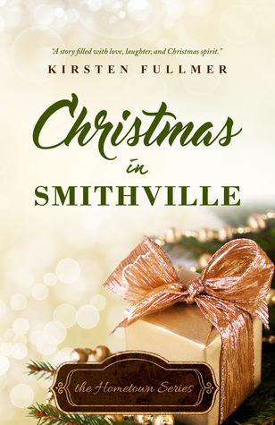 Christmas in Smithville (Hometown, #4)