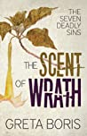 The Scent of Wrath (The Seven Deadly Sins, #2)