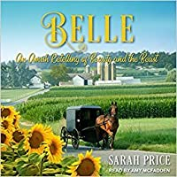 Belle: An Amish Retelling of Beauty and the Beast (An Amish Fairytale #1)