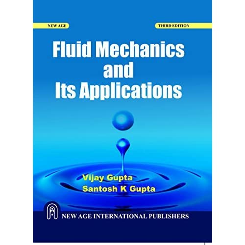 Fluid Mechanics and its Applications by Vijay Gupta