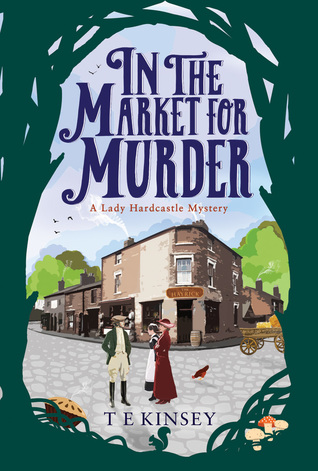In the Market for Murder (Lady Hardcastle Mysteries, #2)