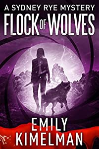 Flock of Wolves (The Sydney Rye Mysteries #10)