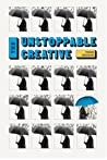 The Unstoppable Creative