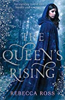 The Queen's Rising (The Queen's Rising, #1)
