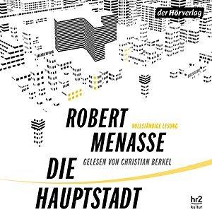 Die Hauptstadt by Robert Menasse