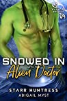 Snowed In With The Alien Doctor (Warriors Of Etlon, #2; Snowed In With..., #4)