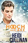 Hooch & Cake (Special Delivery, #1.5)