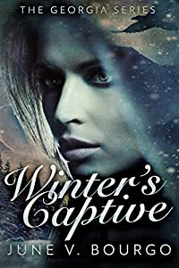 Winter's Captive (The Georgia Series #1)