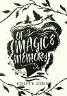 Of Magic and Memory