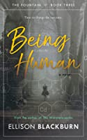 Being Human (The Fountain, #3)