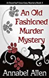 An Old Fashioned Murder Mystery (Cloverleaf Cove Mystery #2)