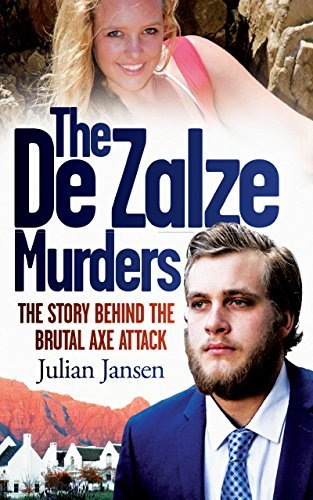 The De Zalze Murders The Story Behind the Brutal Axe Attack
