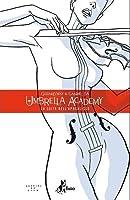 Umbrella Academy, Vol. 1: La Suite dell'Apocalisse