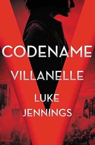 Codename Villanelle (Killing Eve, #1)