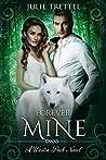 Forever Mine (Westin Pack #3)