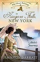 My Heart Belongs in Niagara Falls, New York: Adele's Journey