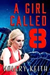 A Girl Called Eight (The Sentinel #2)