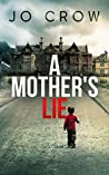 A Mother's Lie (The Secrets of Suburbia, #1)