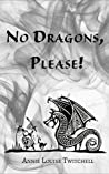 No Dragons, Please!