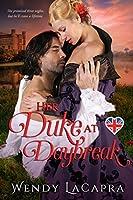 Her Duke at Daybreak (Mythic Dukes Book 1)