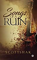 Songs of a Ruin