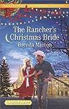 The Rancher's Christmas Bride (Bluebonnet Springs, #2)
