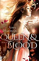 Queen and Blood (Bird and Sword, #2)