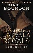 Latvala Royals: Bloodlines