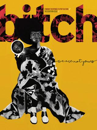 Bitch: The Devotion Issue, #77 Lisa Factora-Borchers