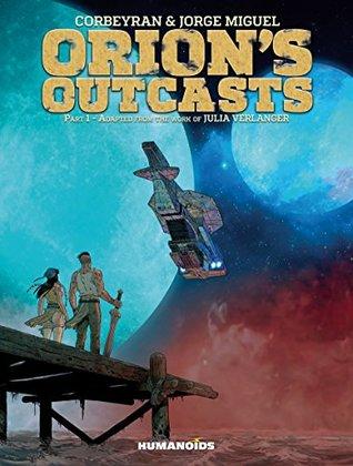 Orion's Outcasts Vol. 1 (Orion's Outcasts)