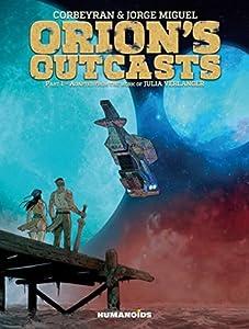 Orion's Outcasts Vol. 1