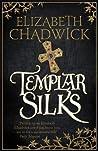 Templar Silks (William Marshal, #6)