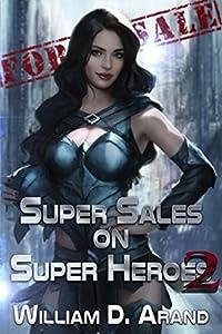 Super Sales on Super Heroes 2 (Super Sales on Super Heroes, #2)