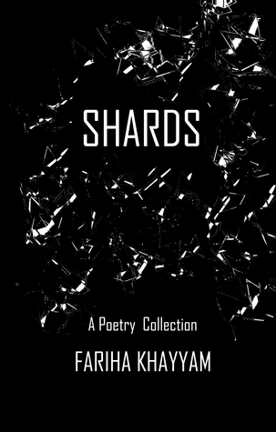 Shards: A Poetry Collection