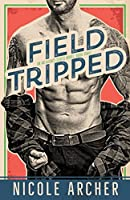Field-Tripped (Ad Agency Series)