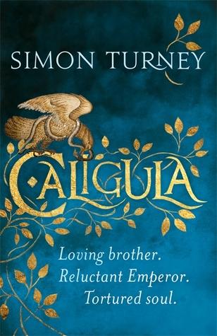 Caligula (The Damned Emperors, #1)