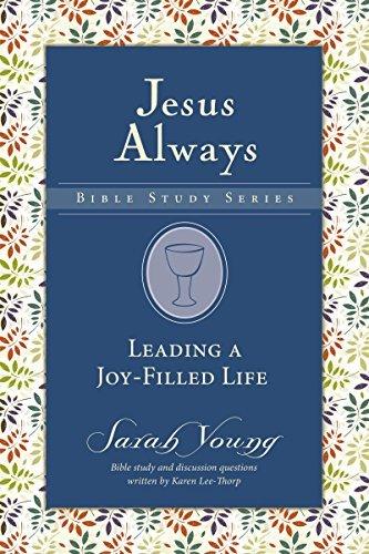Leading a Joy-Filled Life (Jesus Always Bible Studies)