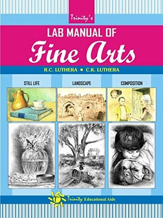 lab manual of fine arts class XI and XII cbse by C K