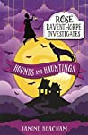 Hounds and Hauntings (Rose Raventhorpe Investigates #3)