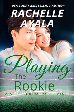 Playing the Rookie (Men of Spring Baseball #0.5)